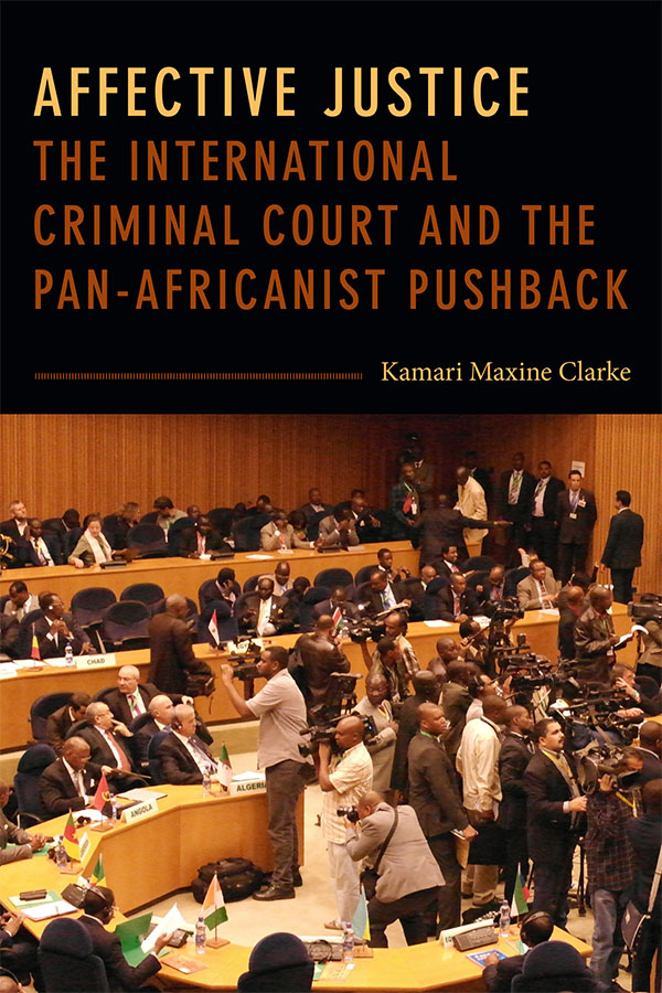 Symposium on Kamari Clarke's Affective Justice